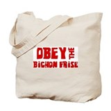 Obey the Bichon Frise Tote Bag