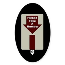 Please Take A Number Oval Decal