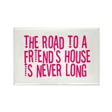 The Road To a Friend's House Rectangle Magnet