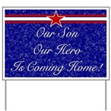 Our Son Our Hero Yard Sign