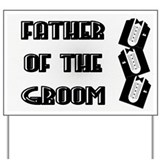 Father of the Groom Yard Sign