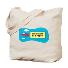 I'm Going to be a Papou! Tote Bag