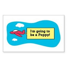 I'm Going to be a Poppy! Rectangle Decal