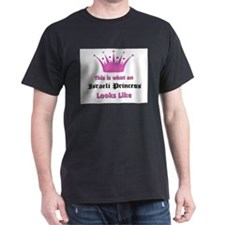 This is what an Israeli Princess Looks Like T-Shirt