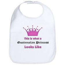 This is what an Guatemalan Princess Looks Like Bib