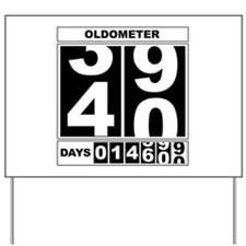 40th Birthday Oldometer Yard Sign