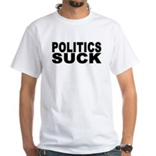 Politics Suck Shirt (w/ black)
