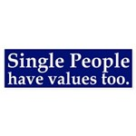 Single People Have Values Sticker