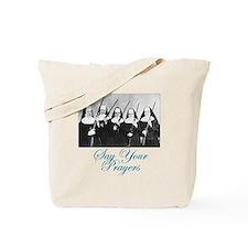 Say Your Prayers Tote Bag