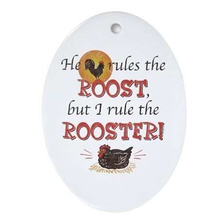 Rules The Rooster Oval Ornament