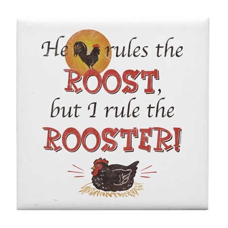 Rules The Rooster Tile Coaster