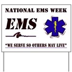 National EMS Week Gifts Yard Sign