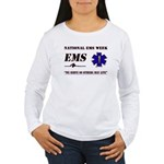 National EMS Week Gifts Women's Long Sleeve T-Shir