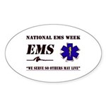 National EMS Week Gifts Oval Sticker
