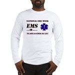 National EMS Week Gifts Long Sleeve T-Shirt