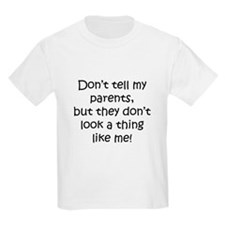 Don't tell Kids T-Shirt