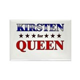 KIRSTEN for queen Rectangle Magnet