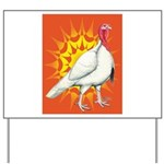 Sunburst White Turkey Yard Sign