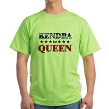 KENDRA for queen T-Shirt