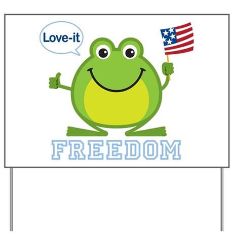 Freedom Frog: Yard Sign