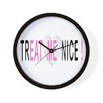 Treat Me Nice Wall Clock