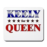 KEELY for queen Mousepad