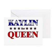 KAYLIN for queen Greeting Cards (Pk of 10)