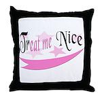 Treat Me Nice Throw Pillow