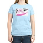 Treat Me Nice Women's Pink T-Shirt