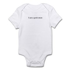 I am a good mom (mirror) Infant Bodysuit