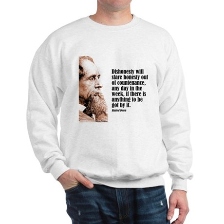 "Dickens ""Dishonesty"" Sweatshirt"