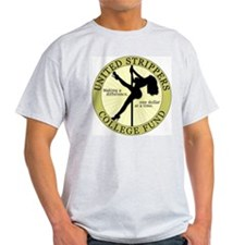 Strippers College Fund T-Shirt