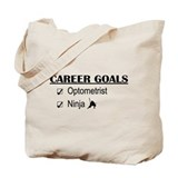 Optometrist Career Goals Tote Bag