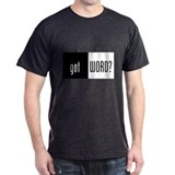 Got Word? T-Shirt