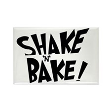 """Shake 'N' Bake"" Rectangle Magnet"