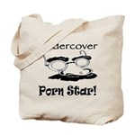 Undercover Porn Star Tote Bag