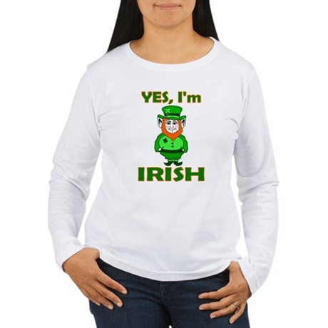 Yes I'm Irish Women's Long Sleeve T-Shirt