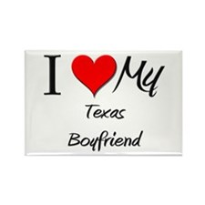 I Love My Texas Boyfriend Rectangle Magnet