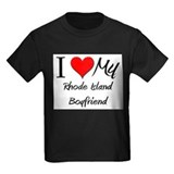 I Love My Rhode Island Boyfriend T