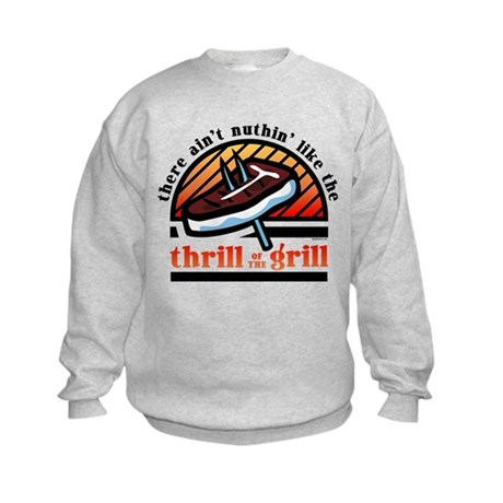 Thrill Of The Grill Kids Sweatshirt