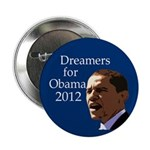 Dreamers for Barack Obama 2012 Button