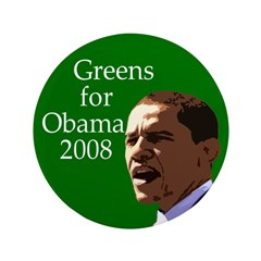 Greens for Obama 3.5&quot; Button