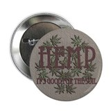 "Hemp Good for the Soil 2.25"" Button"