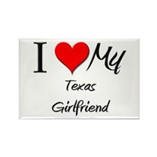 I Love My Texas Girlfriend Rectangle Magnet