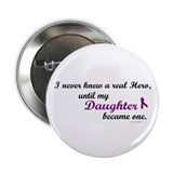 "Never Knew A Hero DAUGHTER (Purple) 2.25"" Button ("