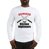 Kitchen Nightmare Long Sleeve T-Shirt
