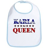 KARLA for queen Bib