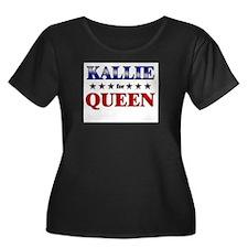 KALLIE for queen T