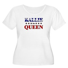 KALLIE for queen T-Shirt