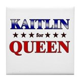 KAITLIN for queen Tile Coaster